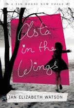 Watson, Jan Elizabeth Asta in the Wings