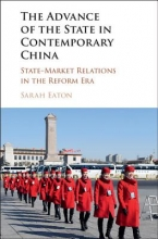 Eaton, Sarah Advance of the State in Contemporary China