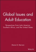 Merriam, Sharan B. Global Issues and Adult Education