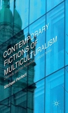 Perfect, Michael Contemporary Fictions of Multiculturalism