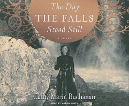 Buchanan, Cathy Marie The Day the Falls Stood Still