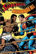 O`Neil, Dennis Superman vs. Muhammad Ali
