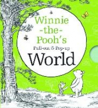 Milne, A A Winnie-the-Pooh`s Pull-out and Pop-up World