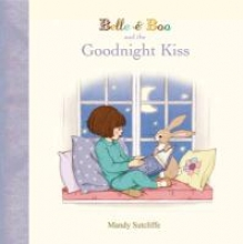 Sutcliffe, Mandy Belle & Boo and the Goodnight Kiss