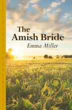 Miller, Emma The Amish Bride