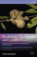 Ben Collen,   Nathalie Pettorelli,   Jonathan E. M. Baillie,   Sarah M. Durant Biodiversity Monitoring and Conservation