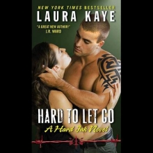 Kaye, Laura Hard to Let Go
