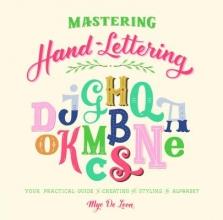De Leon Mye Mastering Hand-Lettering