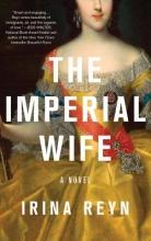 Reyn, Irina The Imperial Wife