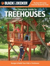 Schmidt, Philip The Complete Guide to Treehouses
