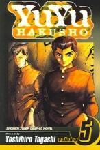 Togashi, Yoshihiro,   Leach, Gary YuYu Hakusho 5