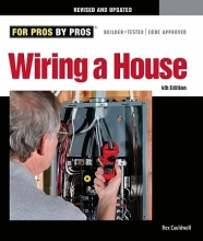 Cauldwell, Rex Wiring a House 4th Edition