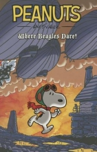 Schulz, Charles M. Peanuts Where Beagles Dare