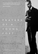Rilke, Rainer Maria Prayers of a Young Poet