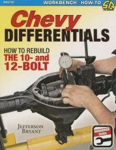 Jefferson Bryant Chevy Differentials How to Rebuild the 10- and 12-Bolt