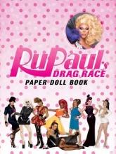 RuPaul`s Drag Race RuPaul Drag Race Paper Dolls