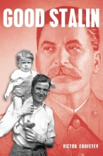 Victor  Erofeyev Good Stalin
