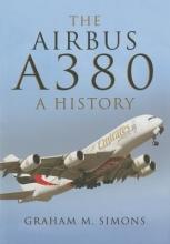 Graham Simons Airbus A380: A History