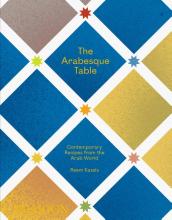 Hans Stofregen Reem Kassis, The Arabesque Table