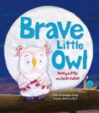 Little, Penny Brave Little Owl