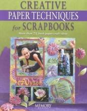 Memory Makers Creative Paper Techniques for Scrapbooks