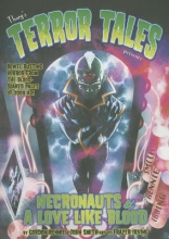 Rennie, Gordon,   Smith, John Tharg`s Terror Tales Presents Necronauts & A Love Like Blood
