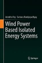 Roy, Anindita Wind Power Based Isolated Energy Systems