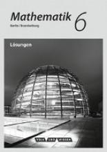 Mathematik - Grundschule Berlin/Brandenburg 6. Schuljahr - Lösungen zum Schülerbuch
