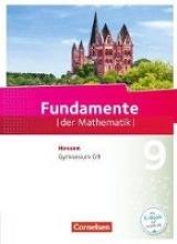 Andreae, Kathrin,   Göttge-Piller, Silke,   Hummel, Bernhard,   Höger, Christof Fundamente der Mathematik 9. Schuljahr- Hessen - Schülerbuch