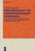 Standke, Matthias Freundschaft in Ordensgründerlegenden