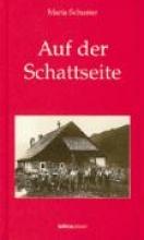 Schuster, Maria Auf der Schattseite