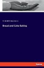 Hauptmann, Frederick D. Bread and Cake Baking