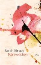 Kirsch, Sarah Märzveilchen