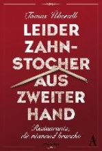 Überall, Tomas Leider Zahnstocher aus zweiter Hand
