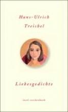 Treichel, Hans-Ulrich Liebesgedichte
