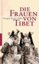 Taklha, Namgyal Lhamo Die Frauen von Tibet