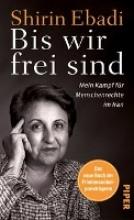 Ebadi, Shirin Bis wir frei sind