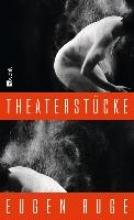 Ruge, Eugen Theaterstücke 1986-2008