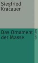 Kracauer, Siegfried Das Ornament der Masse