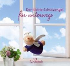 Griesbeck, Dorothee Der kleine Schutzengel für unterwegs