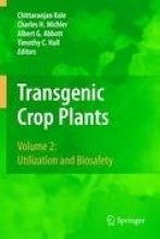 Chittaranjan Kole,   Charles Michler,   Albert G. Abbott,   Timothy C. Hall Transgenic Crop Plants