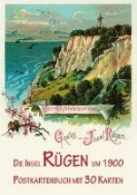 Imhof, Michael Die Insel Rügen und Stralsund um 1900