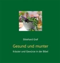 Graf, Ekkehard Gesund und munter
