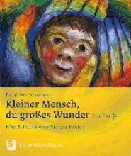 Weismantel, Paul Kleiner Mensch, du groes Wunder