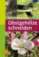 Großmann, Gerd Obstgehölze schneiden