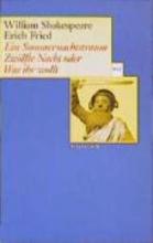 Shakespeare, William Ein Sommernachtstraum Zwölfte Nacht oder Was ihr wollt