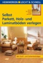 Ehrmantraut, Andreas Selbst Parkett, Holz- und Laminatböden verlegen
