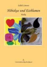 Linvers, Edith Hibiskus und Eisblumen