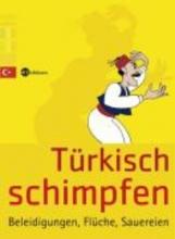 Ergel, Turhan Türkisch schimpfen