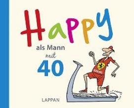 Butschkow, Peter Happy als Mann mit 40